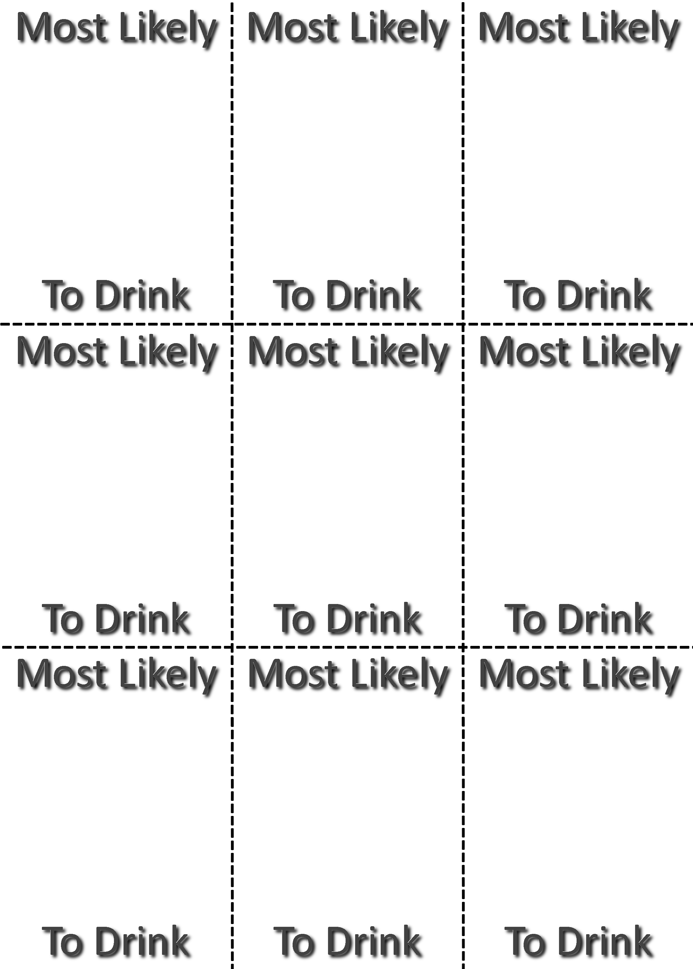 Most Likely To Questions >> Most Likely To Drink